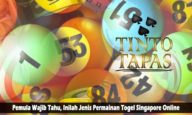 Togel Singapore Online Inilah Pemula Wajib Tahu - TintoTapas